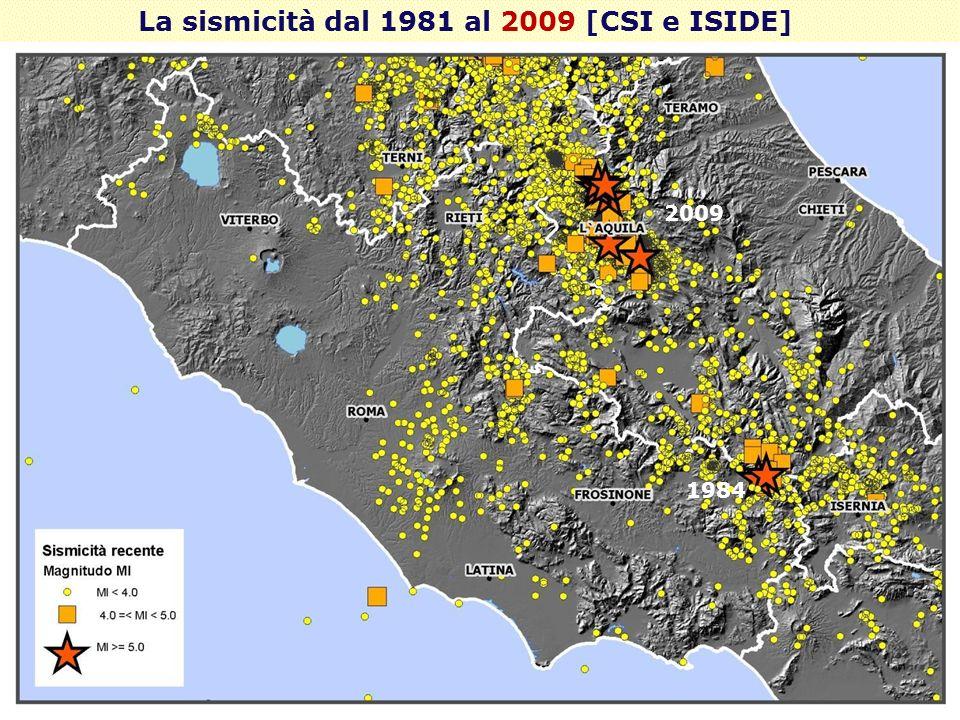 La sismicità dal 1981 al 2009 [CSI e ISIDE]